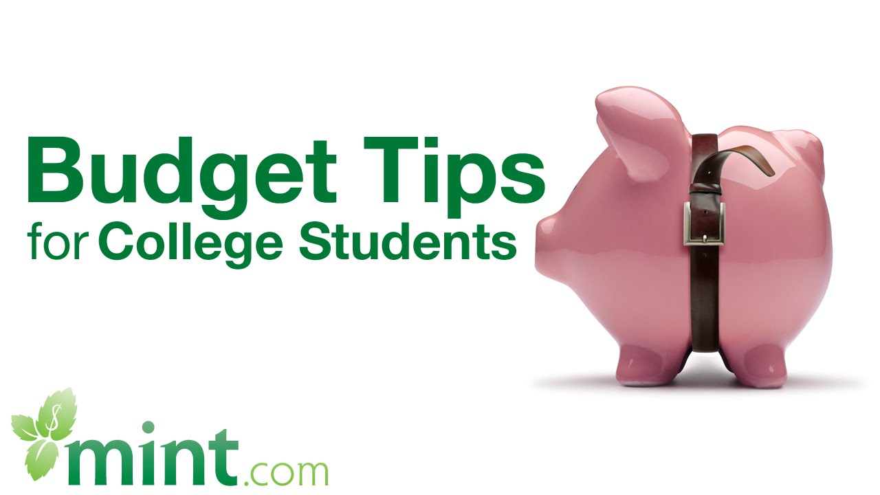 budgeting tips for college students mint student finance tips