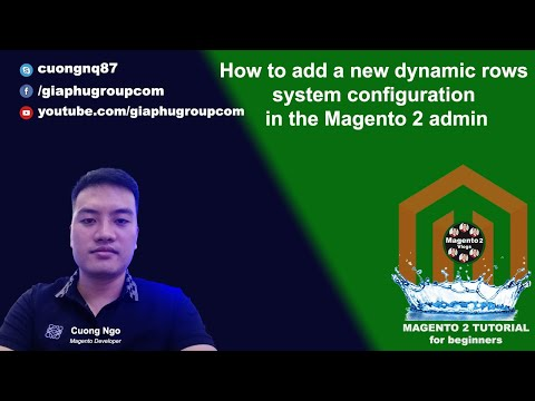 How to add a new dynamic row system configuration in the Magento 2 admin