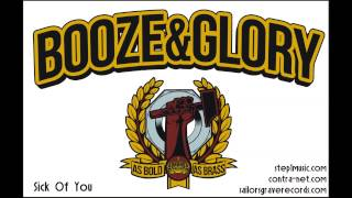 Booze&Glory - Sick Of You
