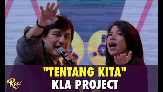 KLa Project - Tentang Kita | ROSI