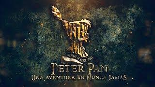 """Trailer PETER PAN """"Una aventura en Nunca Jamás"""" - Colegio San Agustín"""