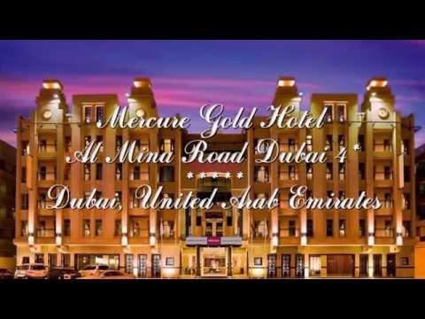 Mercure Gold Hotel Al Mina Road Dubai 4* Дубай, ОАЭ