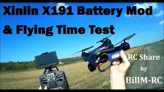 Xinlin X191 Battery Mod & Flying Time Test