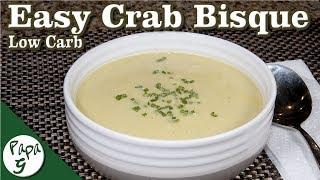 Easy Crab Bisque  Low Carb Keto Soup Recipe