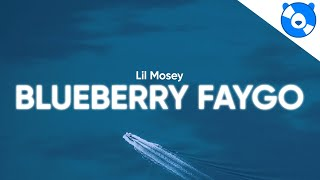 Lil Mosey - Blueberry Faygo (Clean - Lyrics)