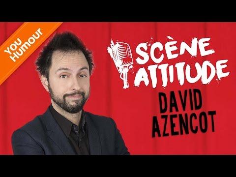 SCÈNE ATTITUDE - David Azencot