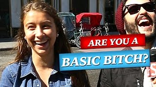 Are You A BASIC BITCH? - Deep Dive