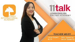 Learn English Online with Teacher Mejoy at 11talk