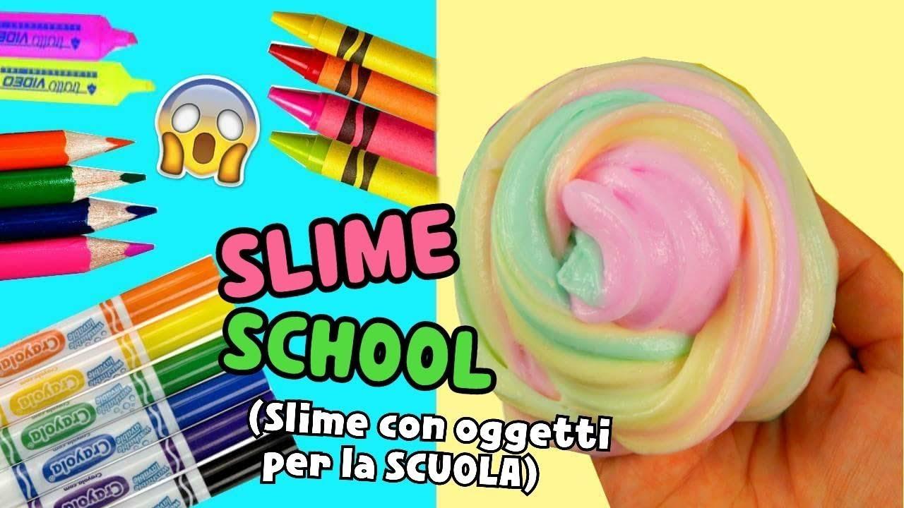 Slime school slime con cose per la scuola colori a cera for Cose fai da te