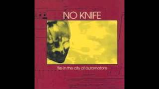 no knife fire in the city of automatons 1999 full album