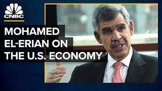 Mohamed El-Erian: How The U.S. Economy Will Fundamentally Change