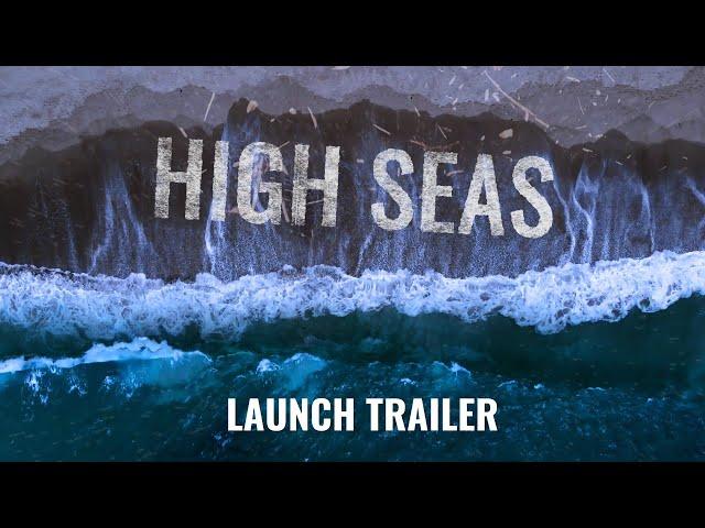 HIGH SEAS Launch Trailer (Oculus Quest)