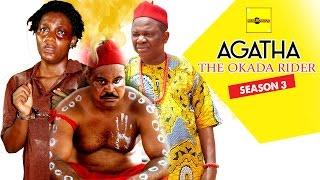 Agatha The Okada Rider 3 {Full Movie} - 2015 Latest Nigerian Nollywood Movies