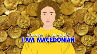 I AM MACEDONIAN - discover the truth