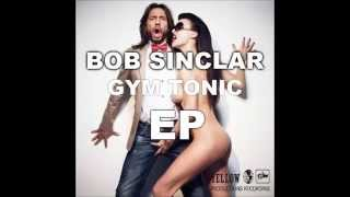 Bob Sinclar - Gym Tonic (Original Mix)