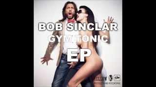 Bob Sinclar - Gym Tonic (Original Mix)