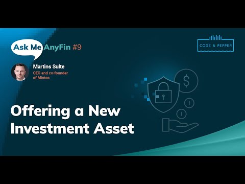 Offering a New Investment Asset: Ask Me AnyFin #9 with Martins Sulte