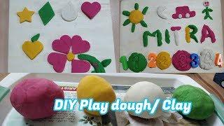 Play dough or China clay வீட்டிலேயே எவ்வாறு செய்வது?அது குழந்தையின் வளர்ச்சிக்கு எவ்வாறு உதவுகிறது?