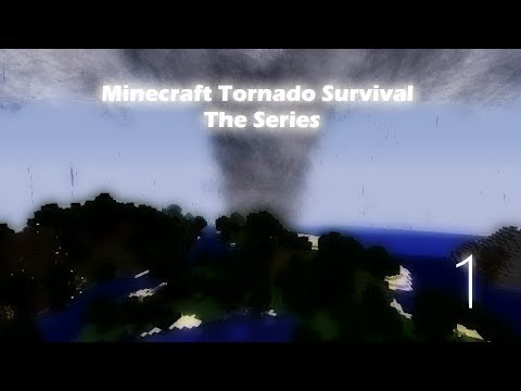 Minecraft Tornado Survival The Series Episode 1
