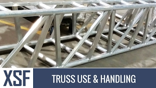 ALUMINUM TRUSS USE & HANDLING - XTREME STRUCTURES & FABRICATION - XSF