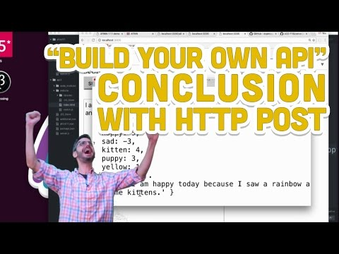 "8.7: ""Build Your Own API"" Conclusion with HTTP POST - Programming with Text"