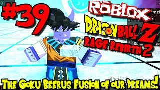 THE GOKU BEERUS FUSION OF OUR DREAMS! | Roblox: Dragon Ball Rage Rebirth 2 - Episode 39