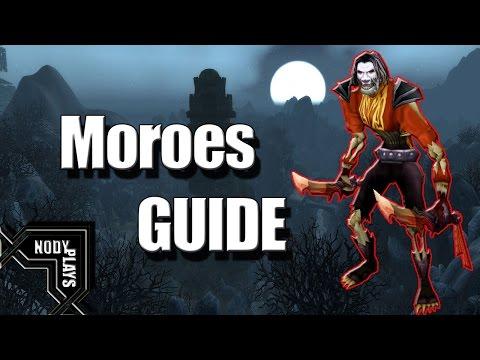 Return To Karazhan 7.1 Boss Guide : Moroes - World Of Warcraft