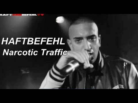 Haftbefehl - Narcotic Traffic