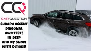 Subaru Ascent: Awd Diagonal Test In Deep Snow! I'ts X-mode Time!