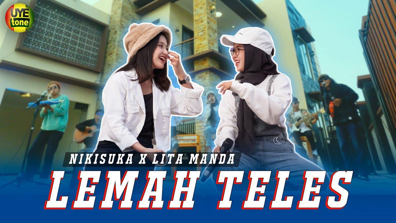 DOWNLOAD: LEMAH TELES – NIKISUKA ft LITA MANDA ( Official Music Video UYE tone ) Mp4 song