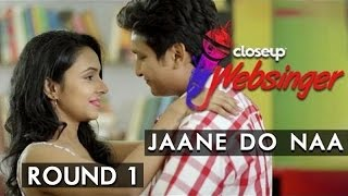 Jaane Do Naa – Saagar | Digvijay Singh and  Varsha Tripathi | #CloseUpWebsinger