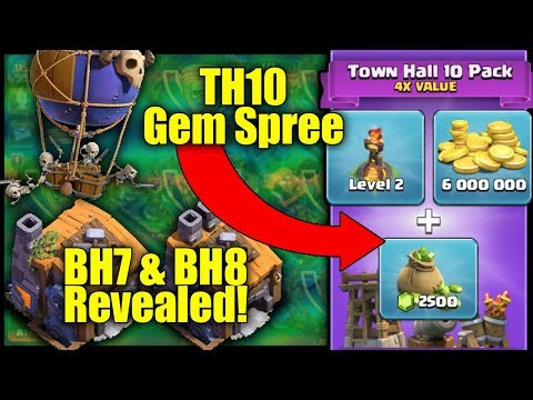 Town Hall 10 [TH10] Gemming Spree! NEW BH7 [Builder Hall 7] Update Coming Soon! - Clash Of Clans