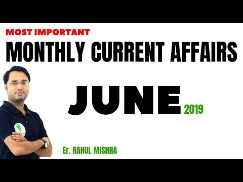 Repeat MOST IMPORTANT MONTHLY CURRENT AFFAIRS ||| JUNE 2019