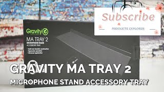 Gravity MA TRAY 2 - Microphone Stand Accessory Tray [Unboxing]
