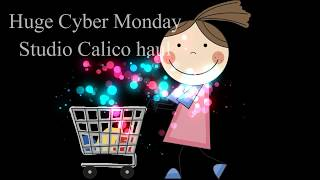 Studio Calico Cyber Monday Haul, discontinued kits and more