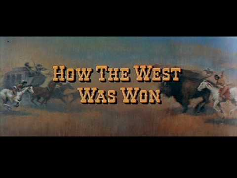 How The West Was Won 1962 Alfred Newman And Ken Darby