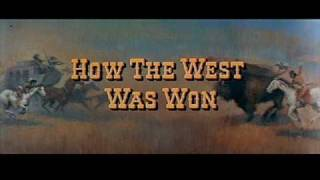 How the West Was Won (1962) - Alfred Newman and Ken Darby