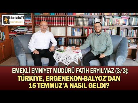 Türkiye 15 Temmuz'a Nasıl Geldi? | FATİH ERYILMAZ ANLATIYOR 3/3