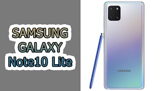 Первый взгляд на Samsung Galaxy Note10 Lite