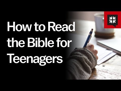 How to Read the Bible for Teenagers // Ask Pastor John