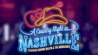 A Country Night In Nashville - Touring Show