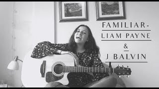 FAMILIAR - LIAM PAYNE & J BALVIN (COVER)
