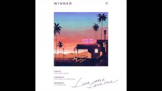 Winner (위너) love me (럽미럽미) full audio hq/mp3 originally asianwaffles, but my account was deleted at 2+ million views. this is re-start channel so,...