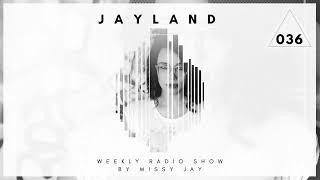 Missy Jay - JayLand Radio Show 036 with Missy Jay