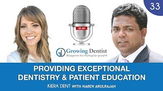 PROVIDING DENTAL PATIENT EDUCATION: KIERA DENT: Growing Dentist