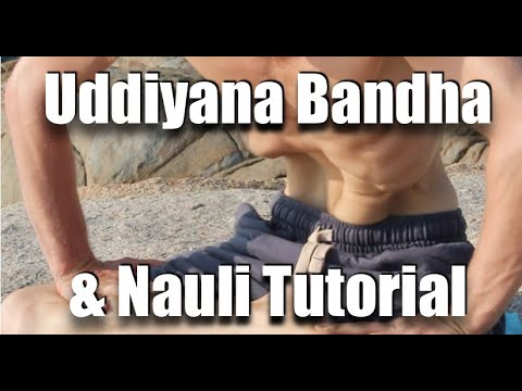Uddiyana Bandha and Nauli Kriya Complete How to Guide