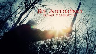 Re Arduino - Sans despartir  (trailer)