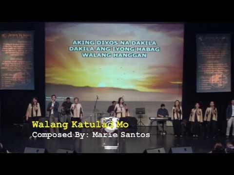 Walang Katulad Mo - Sis. Marie Santos