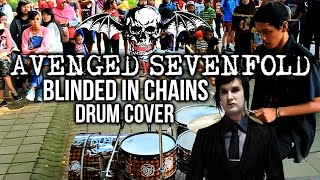 [STREET DRUM] R Wiryawan // Avenged Sevenfold - Blinded In Chains (Drum Cover)