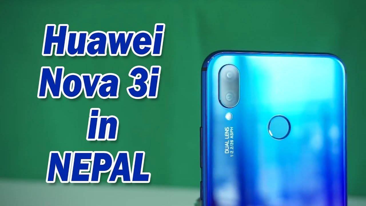  Nepali  Huawei Nova 3i Specs, Features and Price in Nepal